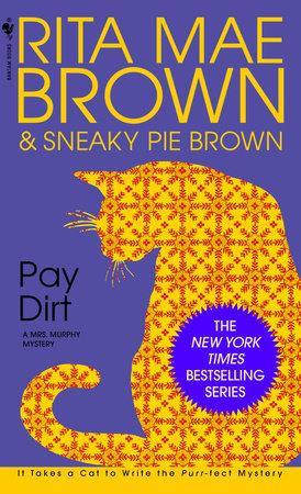PAYDIRT by Rita Mae Brown