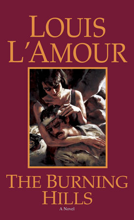 The Burning Hills by Louis L'Amour