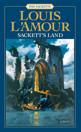 Sackett's Land by Louis L'Amour