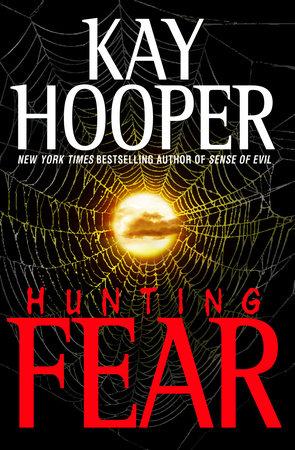 Hunting Fear by Kay Hooper