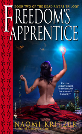 Freedom's Apprentice by Naomi Kritzer