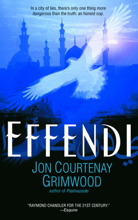Effendi by Jon Courtenay Grimwood
