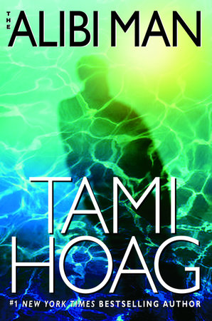 The Alibi Man by Tami Hoag