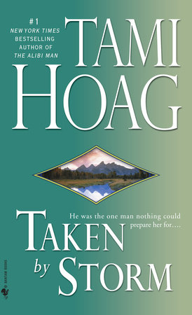Taken by Storm by Tami Hoag