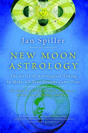 New Moon Astrology by Jan Spiller