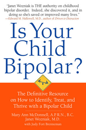 Is Your Child Bipolar? by Mary Ann McDonnell and Janet Wozniak