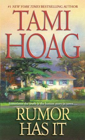 Rumor Has It by Tami Hoag