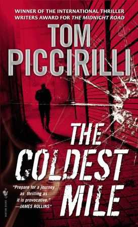 The Coldest Mile by Tom Piccirilli