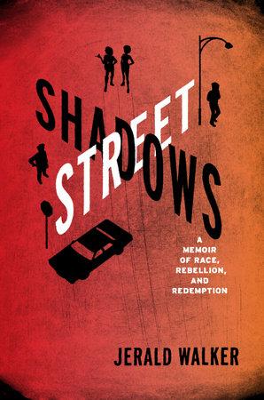 Street Shadows by Jerald Walker