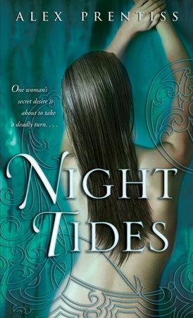 Night Tides by Alex Prentiss