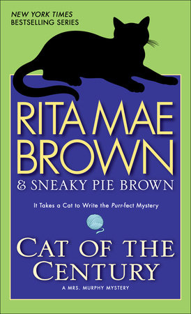 Cat of the Century by Rita Mae Brown