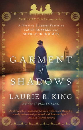 Garment of Shadows by Laurie R. King