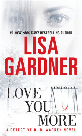 Love You More by Lisa Gardner