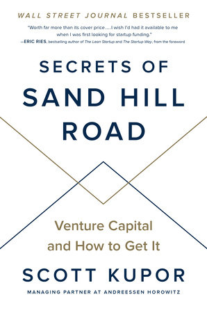 Secrets of Sand Hill Road by Scott Kupor | PenguinRandomHouse com: Books