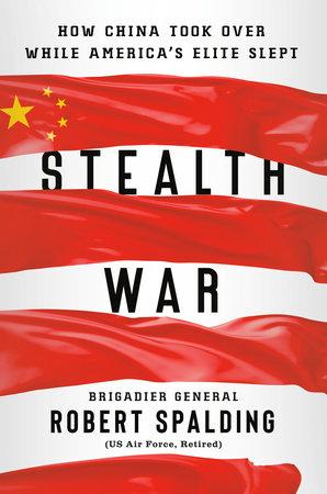 Stealth War by Robert Spalding