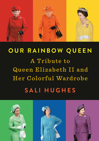 Our Rainbow Queen by Sali Hughes