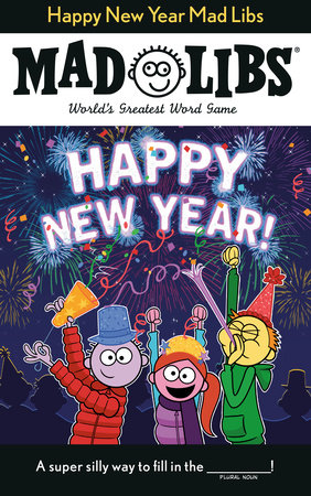 Happy New Year Mad Libs by Gabrielle Reyes