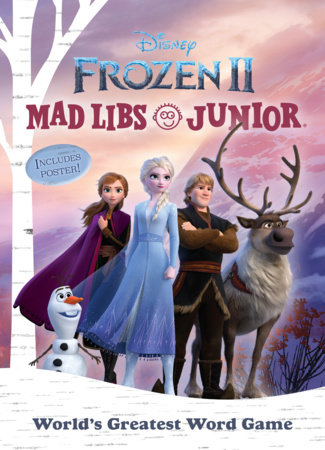 Frozen 2 Mad Libs Junior by Molly Reisner