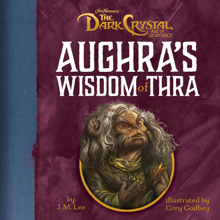 Aughra's Words of Wisdom by Penguin Young Readers Licenses