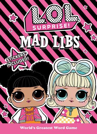 LOL Surprise Mad Libs by Kristin Conte