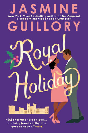 Royal Holiday by Jasmine Guillory: 9780593099049 | PenguinRandomHouse.com:  Books
