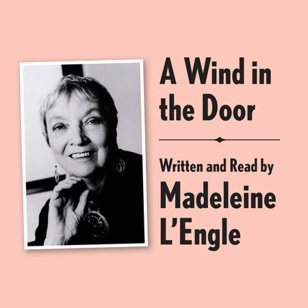 A Wind in the Door Archival Edition by Madeleine L'Engle