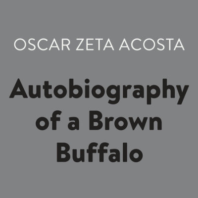 Autobiography of a Brown Buffalo cover