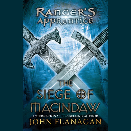 The Siege of Macindaw by John Flanagan