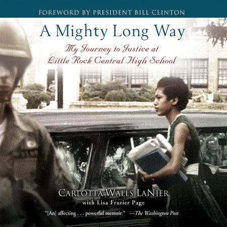 A Mighty Long Way by Carlotta Walls LaNier, Lisa Frazier Page    PenguinRandomHouse com: Books