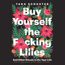 Buy Yourself the F*cking Lilies Cover