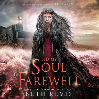 Bid My Soul Farewell cover