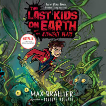 The Last Kids on Earth and the Midnight Blade Cover