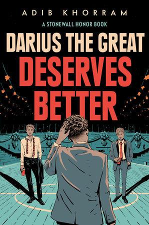 Darius the Great Deserves Better by Adib Khorram: 9780593108239 ...