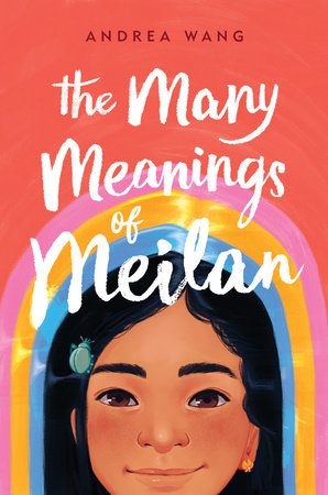 The Many Meanings of Meilan by Andrea Wang: 9780593111284 |  PenguinRandomHouse.com: Books