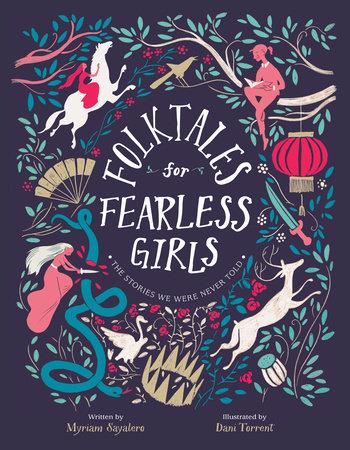 Folktales for Fearless Girls by Myriam Sayalero