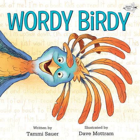 Wordy Birdy by Tammi Sauer