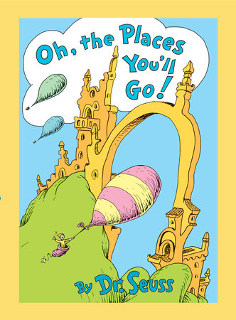 Oh, the Places You'll Go! Lenticular Edition by Dr. Seuss