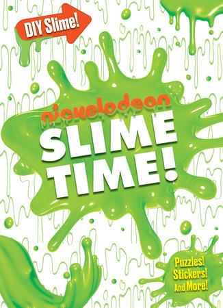 Slime Time! (Nickelodeon) by Random House