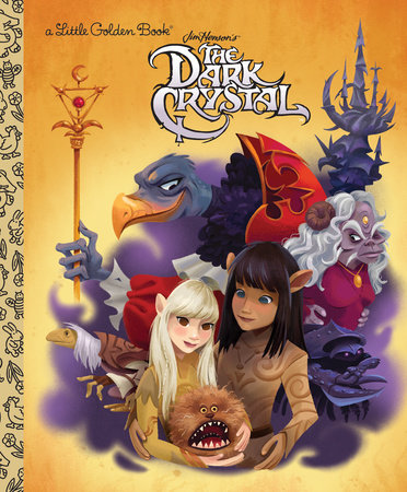 The Dark Crystal (Little Golden Book) by jocelyn Lange