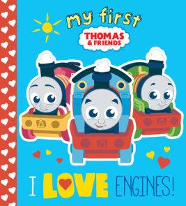 I Love Engines! (Thomas & Friends)