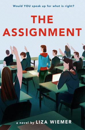 The Assignment by Liza Wiemer: 9780593123164 | PenguinRandomHouse ...