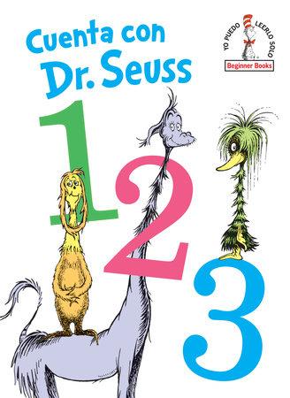 Cuenta con Dr. Seuss 1 2 3 (Dr. Seuss's 1 2 3 Spanish Edition) by Dr. Seuss