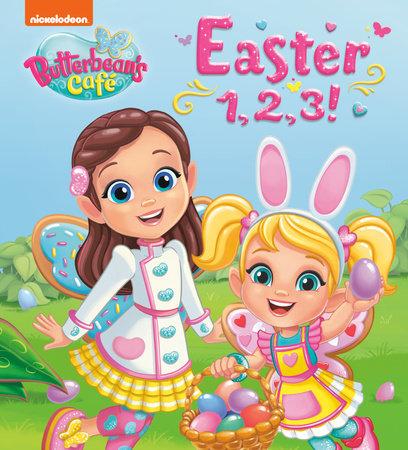 Easter 1, 2, 3! (Butterbean's Café) by Random House