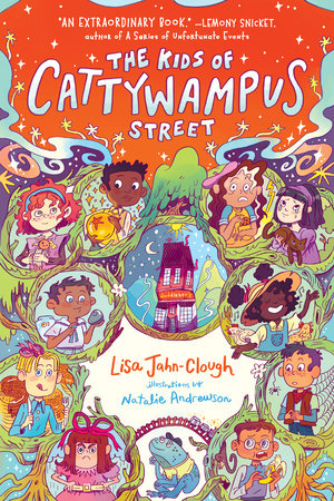 The Kids of Cattywampus Street by Lisa Jahn-Clough: 9780593127568 |  PenguinRandomHouse.com: Books
