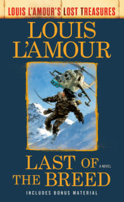 Last of the Breed (Louis L'Amour's Lost Treasures)