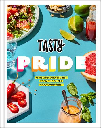 Tasty Pride By Tasty Jesse Szewczyk 9780593136980 Penguinrandomhouse Com Books