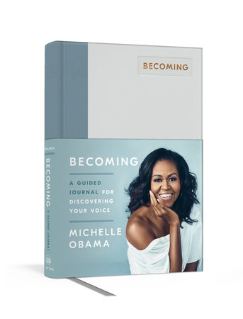 Obama Book List 2020.Becoming A Guided Journal For Discovering Your Voice By Michelle Obama 9780593139127 Penguinrandomhouse Com Books