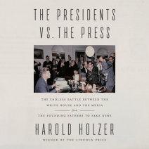The Presidents vs. the Press Cover