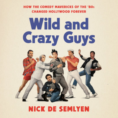 Wild and Crazy Guys cover
