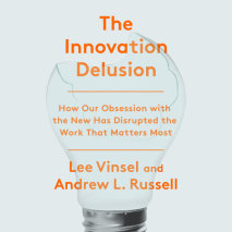 The Innovation Delusion Cover